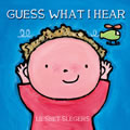 Guess What I Hear - Hardback