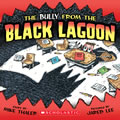 The Bully from the Black Lagoon - Paperback