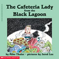 The Cafeteria Lady from the Black Lagoon - Paperback