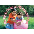 My Up & Down & All Around - Board Book