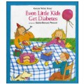 Even Little Kids Get Diabetes (Paperback)