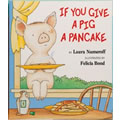 If You Give a Pig a Pancake - Big Book