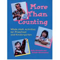More Than Counting: Whole Math Activities for Preschool and Kindergarten