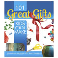101 Great Gifts Kids Can Make - eBook